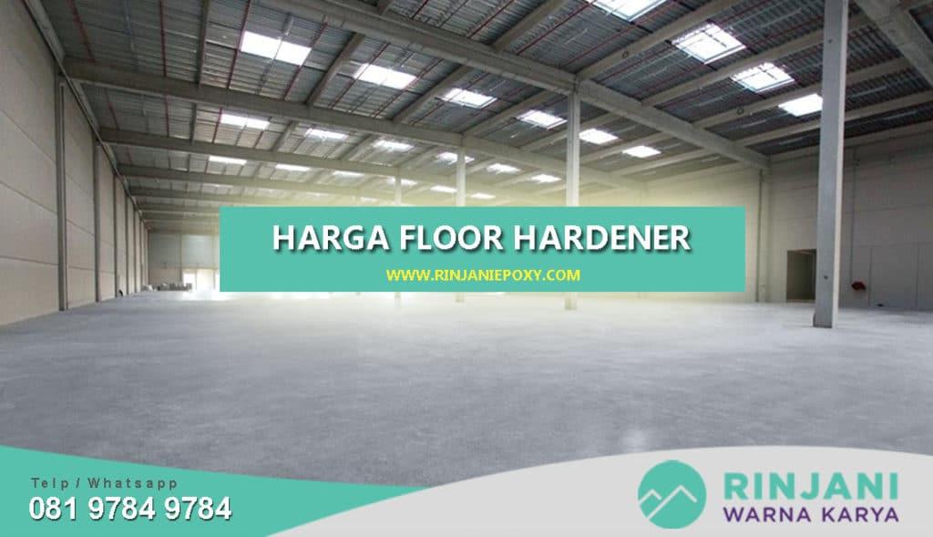 Harga Floor Hardener Termurah dan Bergaransi
