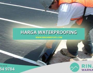 Cara Menghitung Harga Waterproofing