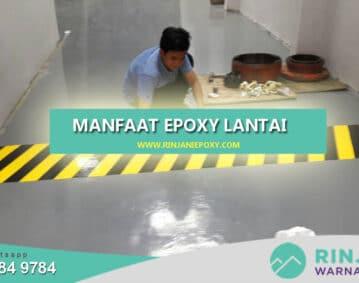 Fungsi dan Manfaat Epoxy Lantai