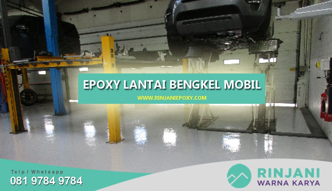 Jasa Epoxy Lantai Untuk Bengkel Mobil Terpercaya
