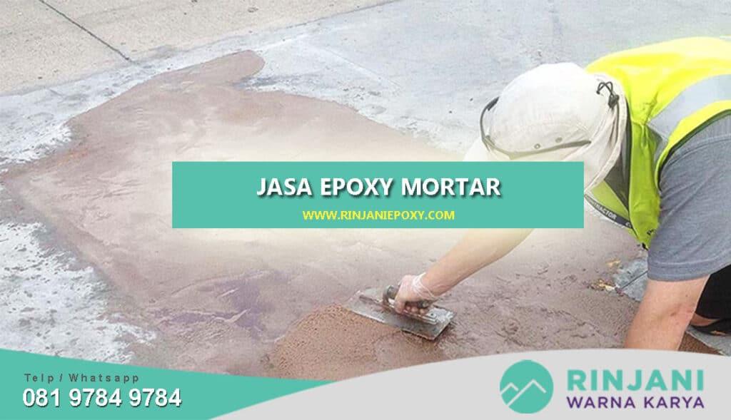 Jasa Epoxy Mortar