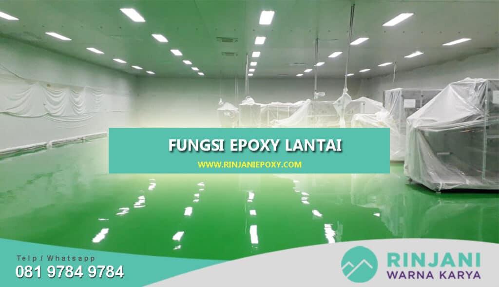 Fungsi Epoxy Lantai