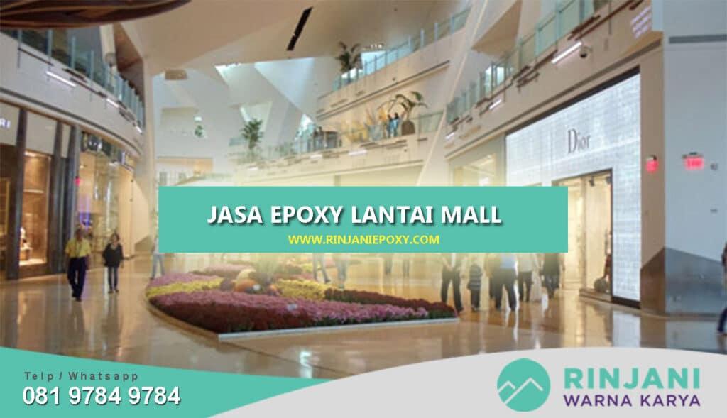 Jasa Epoxy Lantai Mall