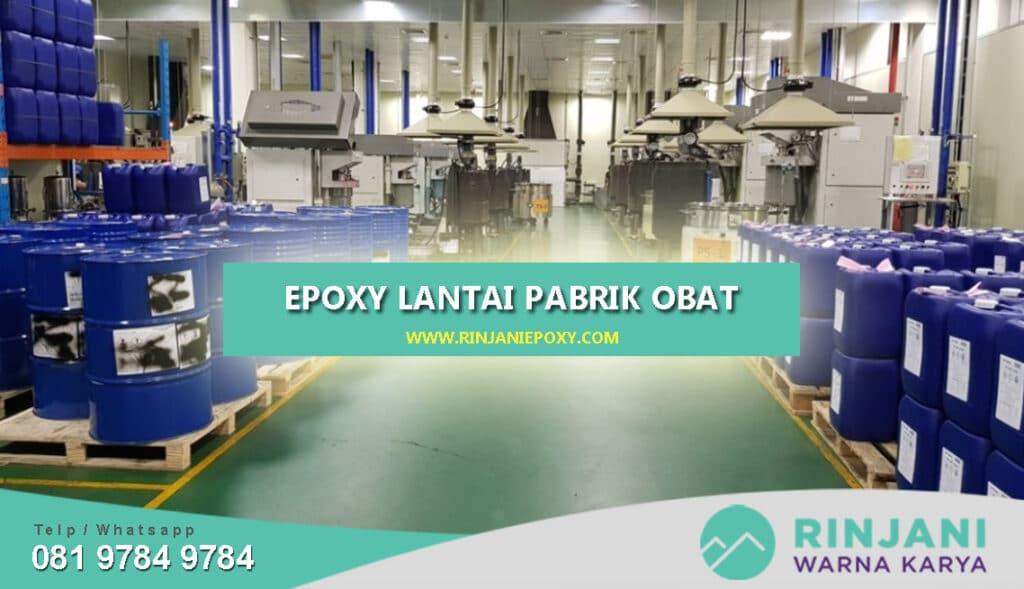 Jasa Epoxy Lantai Pabrik Obat