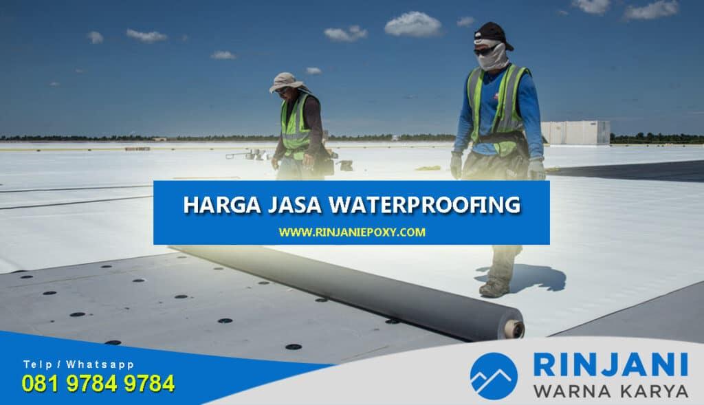 Harga Jasa Waterproofing