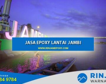 Jasa Epoxy Lantai Jambi